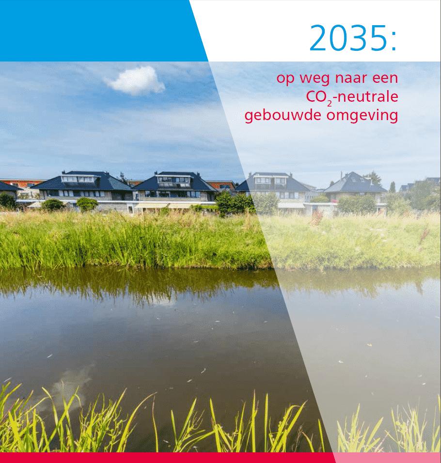 Visie 2035: Naar een CO2-neutrale gebouwde omgeving